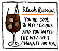 What a Black Russian Says About You